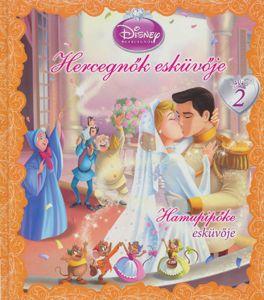 Hercegnők esküvője 2. - Hamupipőke esküvője