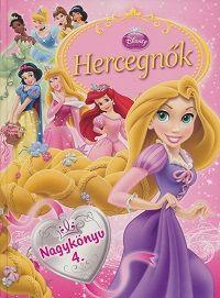 Hercegnők Nagykönyve 4. - Disney Hercegnők