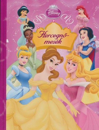Disney Hercegnők - Hercegnőmesék