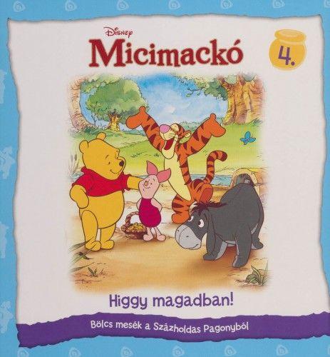 Disney Micimackó - Higgy magadban! - Luca Anna |