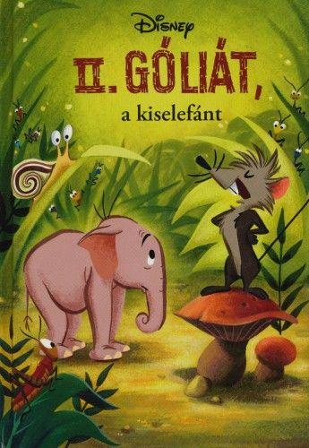 II. Góliát, a kiselefánt
