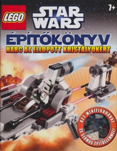 LEGO Star Wars - Építőkönyv: Harc az ellopott kristályokért