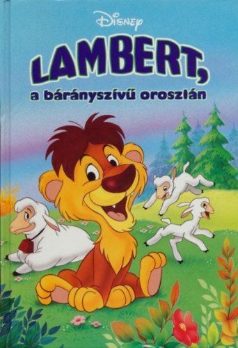 Disney - Lambert, a bárányszívű oroszlán + mese CD melléklet