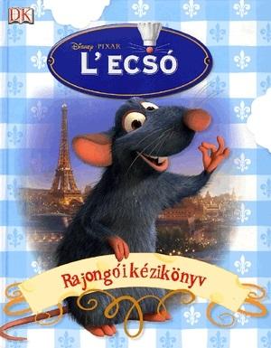 Disney - L'ecsó - Rajongói kézikönyv