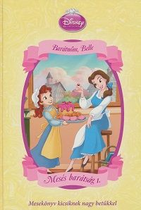 Mesés barátság 1. - Barátnőm, Belle