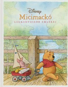 Micimackó - Legkedvesebb emlékei