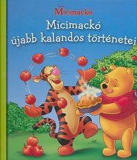 Micimackó újabb kalandos történetei