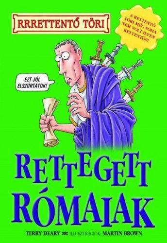 Rettegett rómaiak - Terry Deary pdf epub