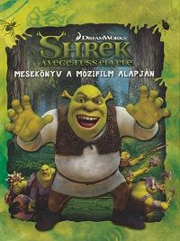 Shrek a vége, fuss el véle - Cathy Hapka pdf epub