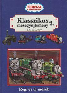 Thomas, a gőzmozdony - Klasszikus mesegyűjtemény 2.
