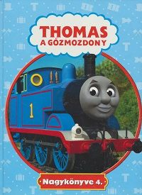 Thomas, a gőzmozdony Nagykönyve 4. - Rev. W. Awdry pdf epub
