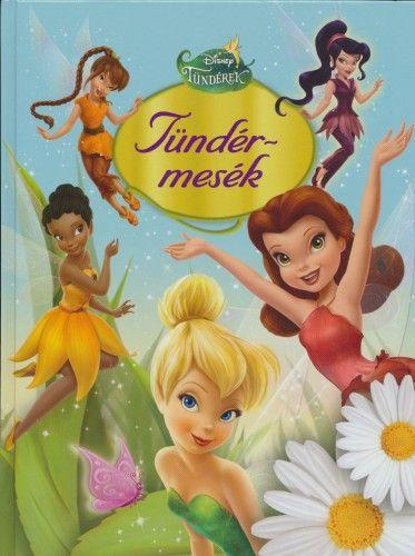 Disney Tündérek - Tündérmesék
