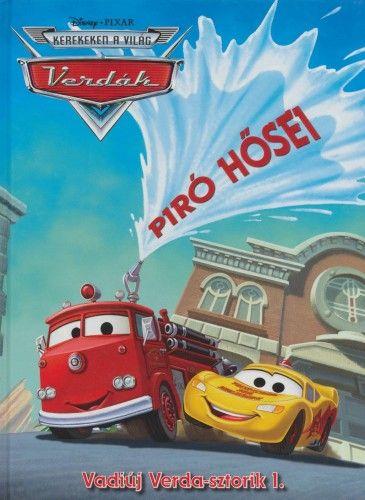 Disney Pixar Verdák - Piró hősei
