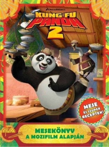 Kung Fu Panda 2. - Mesekönyv a mozifilm alapján