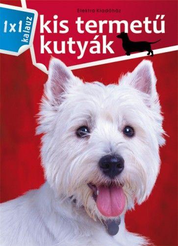 1x1 Kistermetű kutyák -  pdf epub