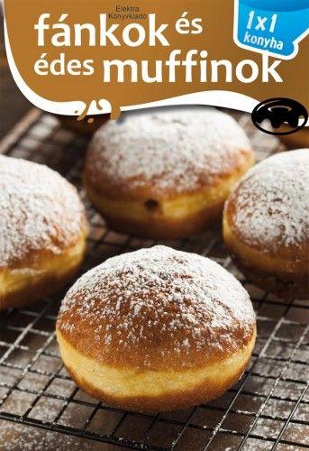Fánkok és édes muffinok