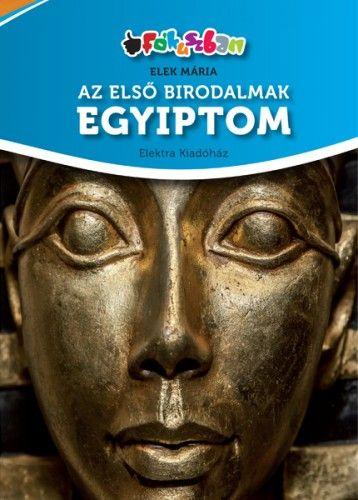 Az első birodalmak - Egyiptom
