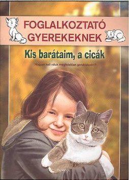 Kis barátaim, a cicák - Gerecz Gergely |