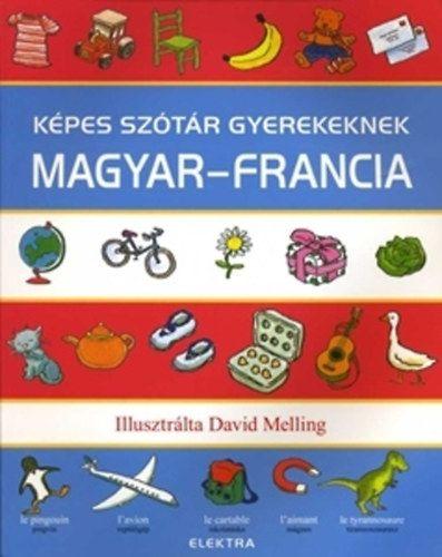 Képes szótár gyerekeknek - magyar-francia