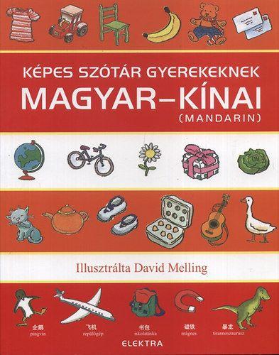 Képes szótár gyerekeknek - magyar-kínai (mandarin)