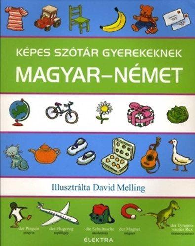 Képes szótár gyerekeknek - magyar-német