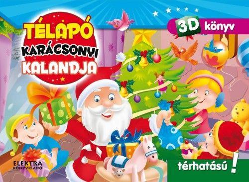 Télapó karácsonyi kalandja - 3D könyv
