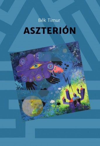 Aszterión - Bék Timur pdf epub