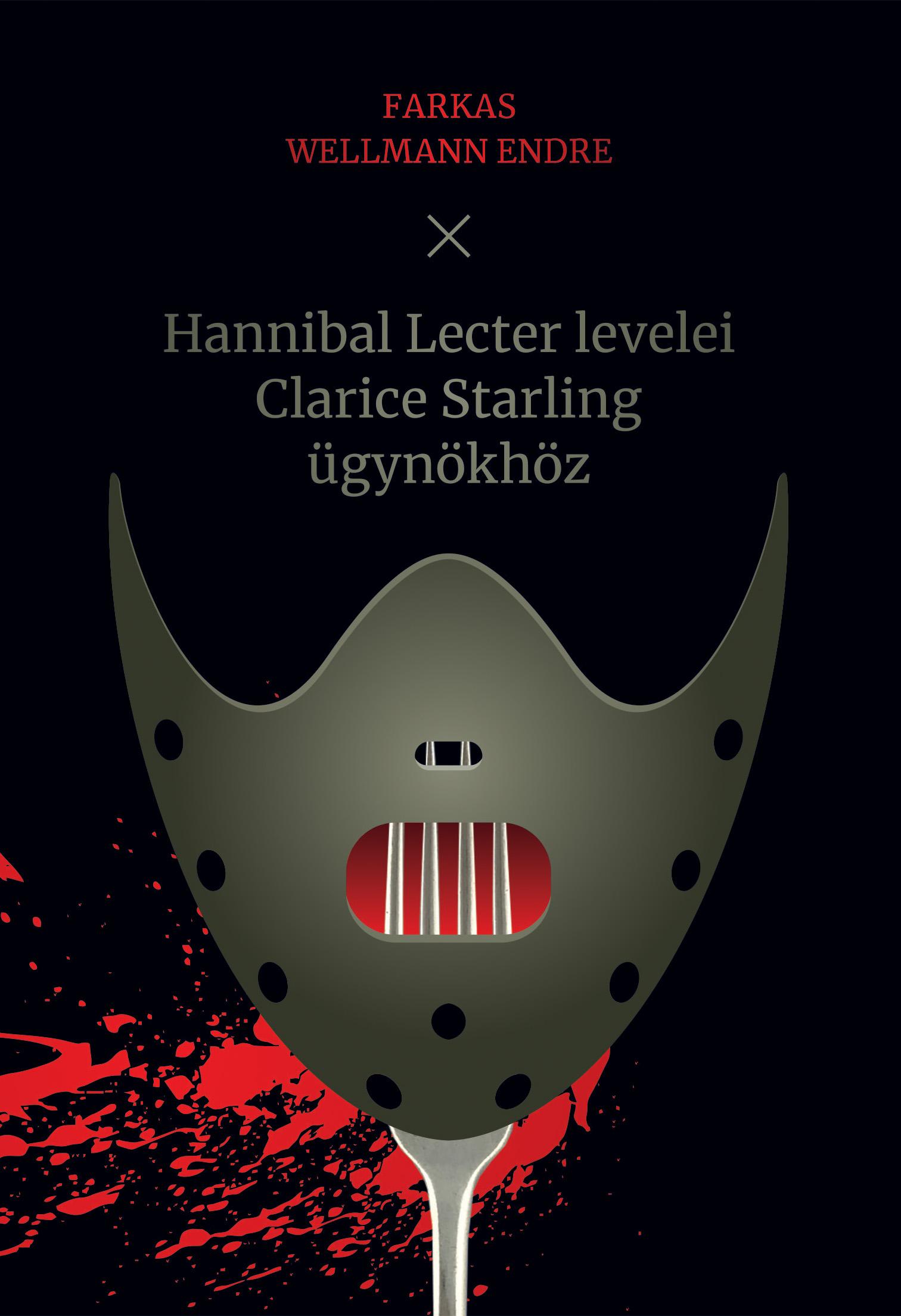 Hannibal Lecter levelei Clarice Starling ügynökhöz