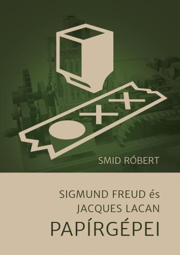 Sigmund Freud és Jacques Lacan Papírgépei