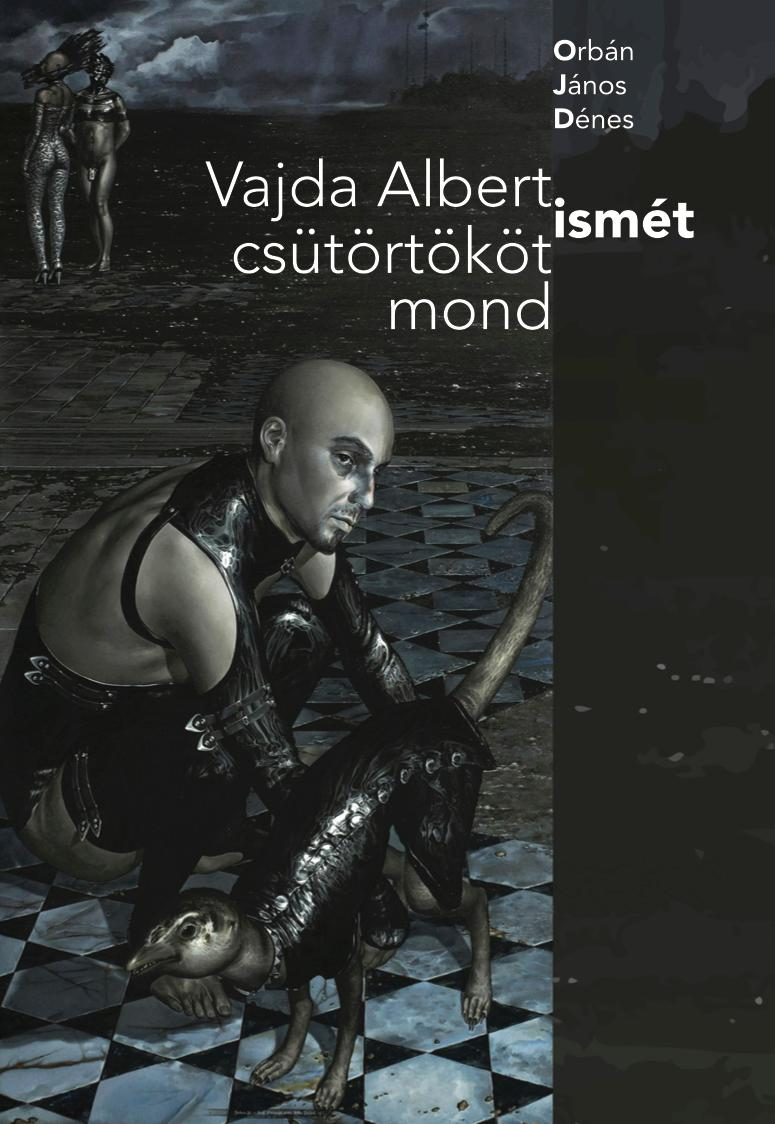Vajda Albert ismét csütörtököt mond