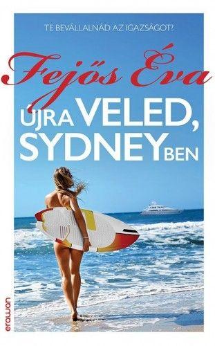 Újra veled, Sydneyben - Fejős Éva pdf epub