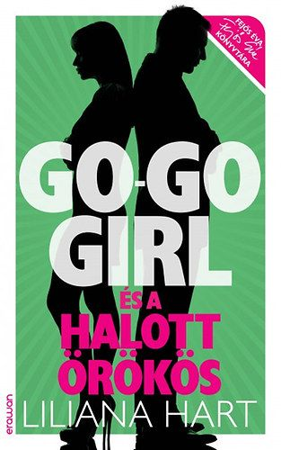 Go-go girl és a halott örökös - Go-go girl sorozat 3.