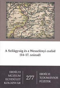 A Szilágyság és a Wesselényi család (14-17. század)