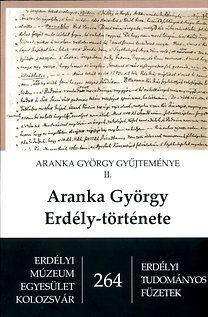 Aranka György Erdély-története
