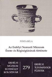 Az Erdélyi Nemzeti Múzeum Érem-és Régiségtárának története
