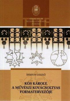 Kós Károly, a művészi kovácsoltvas formatervezője