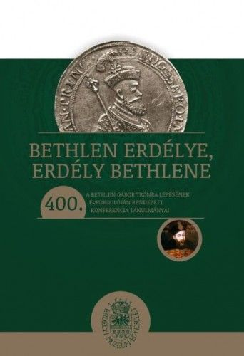 Bethlen Erdélye, Erdély Bethlene -  pdf epub
