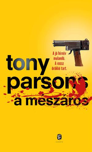 A mészáros - Tony Parsons |