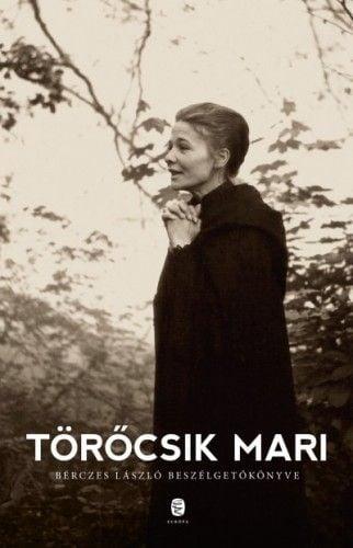 Törőcsik Mari - Törőcsik Mária pdf epub