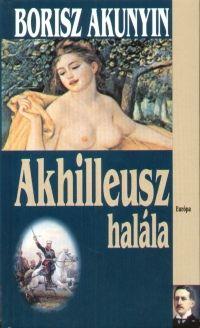 Akhilleusz halála - Borisz Akunyin pdf epub
