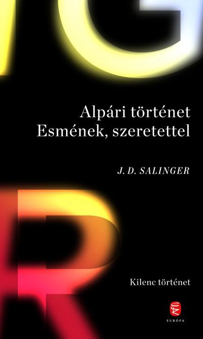 Alpári történet Esmének, szeretettel - Kilenc történet