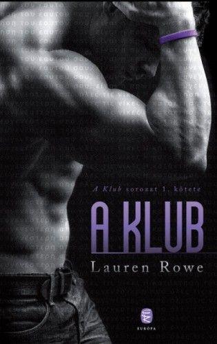 A Klub - Lauren Rowe |