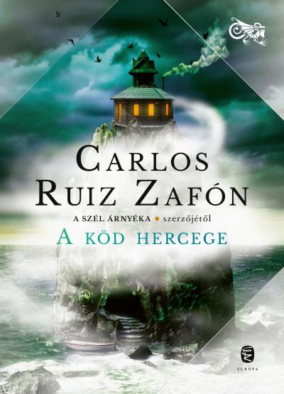 A Köd Hercege - Carlos Ruiz Zafón |