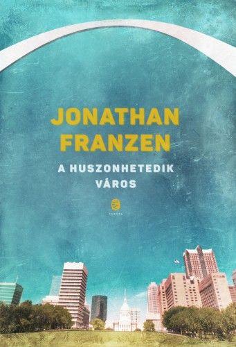 A huszonhetedik város - Jonathan Franzen pdf epub