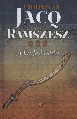 A kadesi csata - Ramszesz 3. - Christian Jacq pdf epub