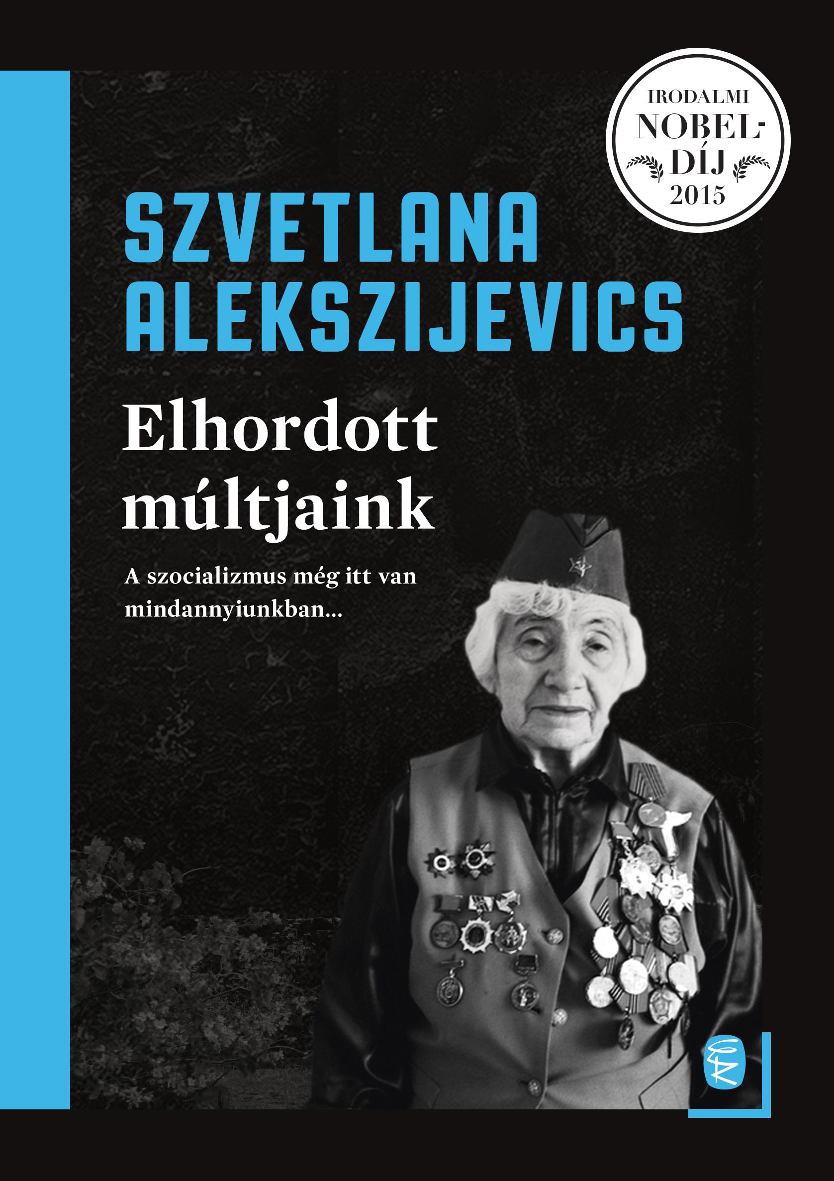 Elhordott múltjaink - Szvetlana Alekszijevics pdf epub