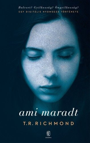 Ami maradt - T. R. Richmond pdf epub