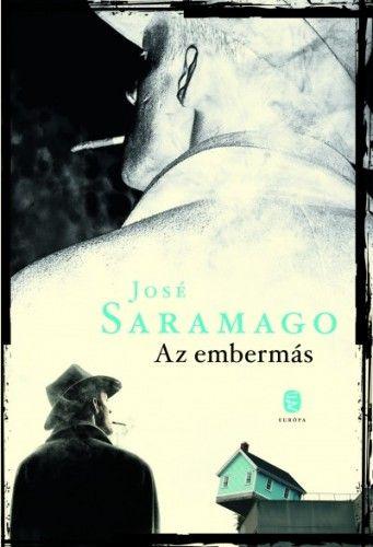 Az embermás - José Saramago |