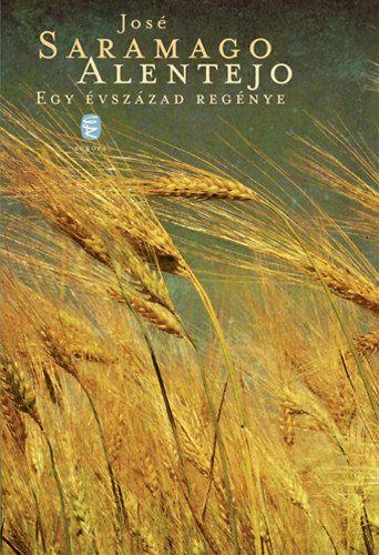 Alentejo - Egy évszázad regénye