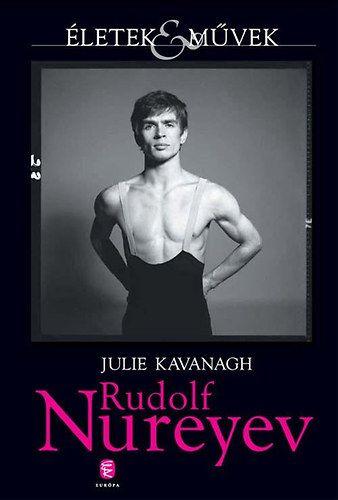 Rudolf Nureyev - Julie Kavanagh pdf epub